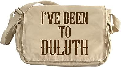 CafePress - I've Been To Duluth - Unique Messenger Bag, Canvas Courier Bag