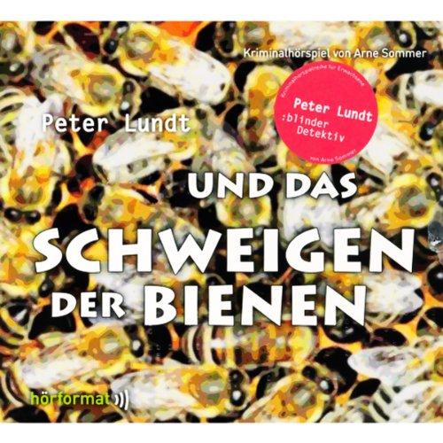 Peter Lundt und das Schweigen der Bienen (Peter Lundt 6) Titelbild