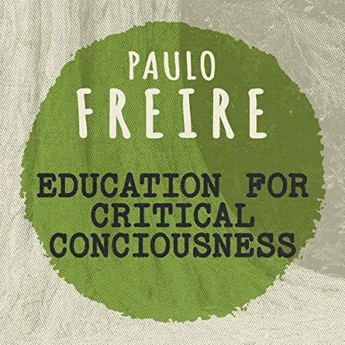 Education for Critical Consciousness cover art