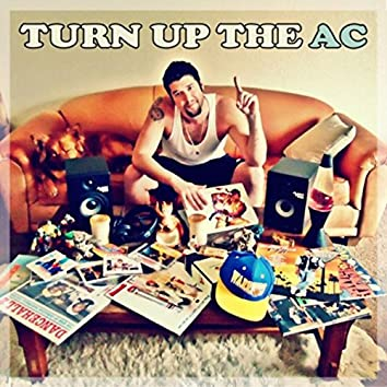 Turn Up the AC