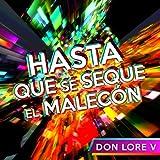 Hasta Que Se Seque el Malecón (Club Remix)