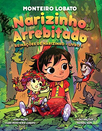 Narizinho Arrebitado (Illustrated): Reinações de Narizinho Livro 1