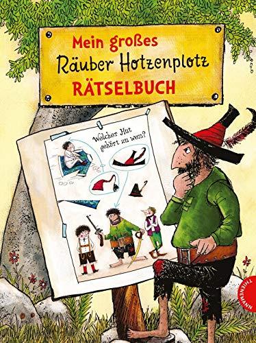 Der Räuber Hotzenplotz: Mein großes Räuber Hotzenplotz-Rätselbuch: 100 knifflige Rätsel für Kinder ab 5 Jahren