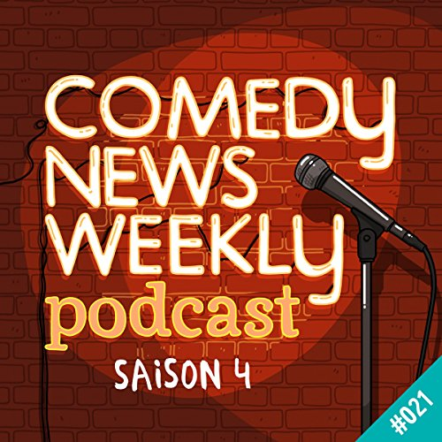 Couverture de Cet épisode est le Pixar des épisodes de podcast Comedy News Weekly - Saison 4, 21)