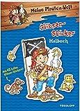 Meine Piraten-Welt: Glitzer-Sticker Malbuch: Mit 45 tollen Glitzer-Stickern! (Malbücher und -blöcke)