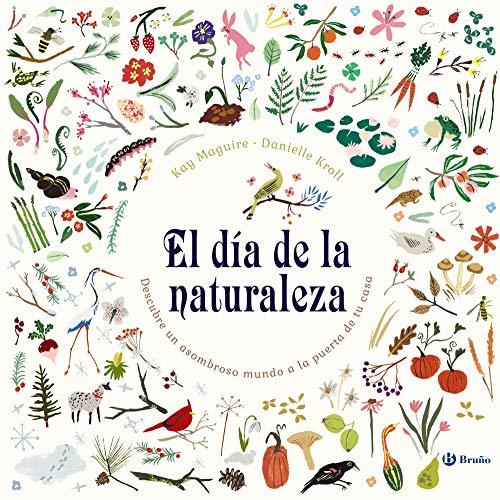 El día de la naturaleza (Castellano - A PARTIR DE 8 AÑOS - ÁLBUMES - Otros álbumes)