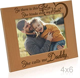 Kate Posh So There is This Girl, She Kinda Stole My Heart, She Calls me Daddy Natural Engraved Wood Photo Frame, Father Daughter Gifts, Father's Day, Best Dad Ever, New Baby, New Dad (4x6 Horizontal)