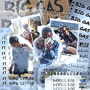 Big Gas (feat. King Legend)