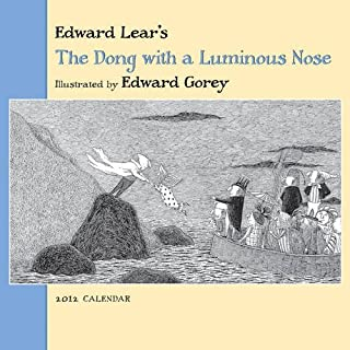 Edward Lear's The Dong with a Luminous Nose 2012 Calendar by Edward Lear (2011-08-10)