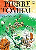 Pierre Tombal - Tome 12 - OS COURENT - Dupuis - 17/05/1995