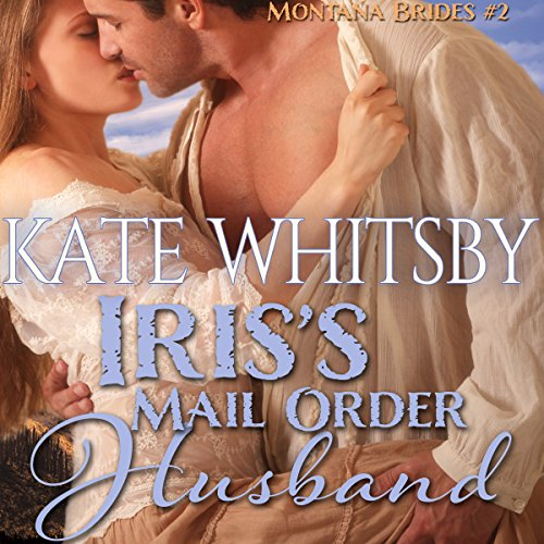 Iris's Mail Order Husband audiobook cover art