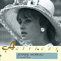 Le Tourbillon by Jeanne Moreau (1991-04-08)