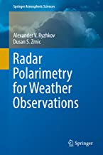 Radar Polarimetry for Weather Observations (Springer Atmospheric Sciences) (English Edition)