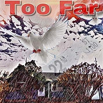 Too Far (feat. Jae Cobain)