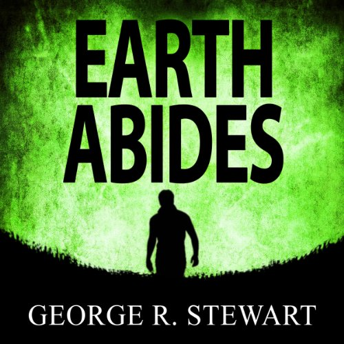 Earth Abides audiobook cover art