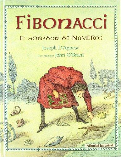 FIBONACCI, EL SOÑADOR DE NÚMEROS