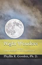 Night Wonders: Book 1 Night Rhapsodies In Poetry, Prose & Song (Night Rhapsodies Poetry, Prose, & Song)