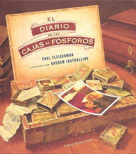 El diario de las cajas de fósforos (ALBUMES ILUSTRADOS)