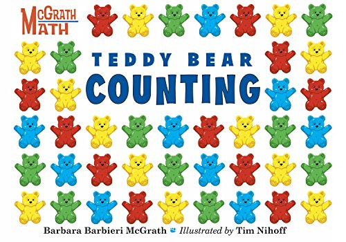 Compare Textbook Prices for Teddy Bear Counting McGrath Math  ISBN 9781580892162 by McGrath, Barbara Barbieri,Nihoff, Tim