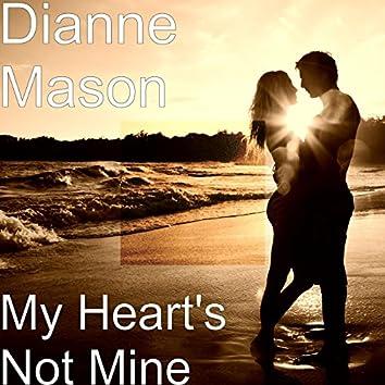 My Heart's Not Mine