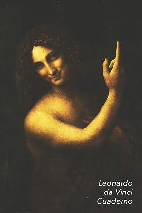 Leonardo da Vinci Cuaderno: San Juan Bautista   Diario Elegante   Perfecto Para Tomar Notas   Ideal para la Escuela, el Estudio, Recetas o Contraseñas