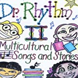 Dr. Rhythm II: Multicultural Songs and Stories (feat. B L Fish)