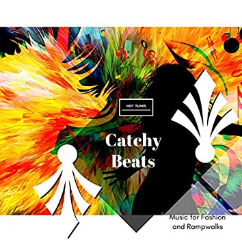 Catchy Beats - Music For Fashion And Rampwalks