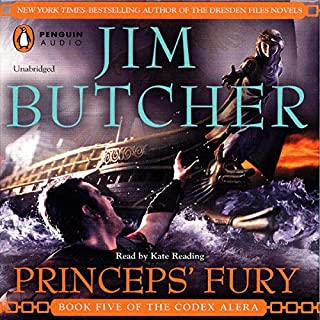 Princeps' Fury     Codex Alera, Book 5              By:                                                                                                                                 Jim Butcher                               Narrated by:                                                                                                                                 Kate Reading                      Length: 17 hrs and 41 mins     7,720 ratings     Overall 4.7