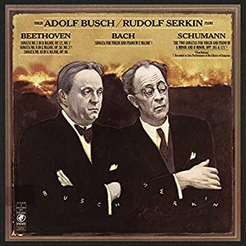 Rudolf Serkin and Adolf Busch Play Bach, Beethoven & Schumann