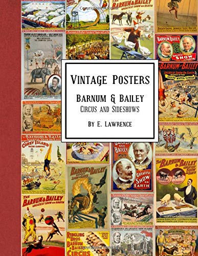 Vintage Posters: Barnum & Bailey Circus and Sideshows