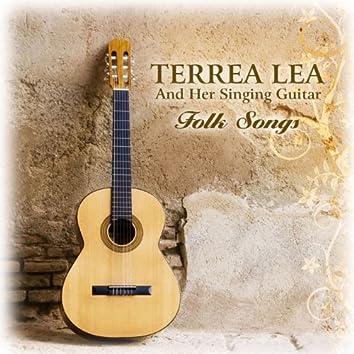 Terrea Lea And Her Singing Guitar - Folk Songs