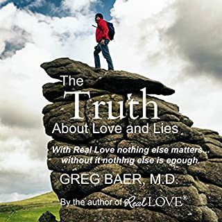 The Truth About Love and Lies                   By:                                                                                                                                 Greg Baer                               Narrated by:                                                                                                                                 Greg Baer                      Length: 3 hrs and 12 mins     13 ratings     Overall 4.9