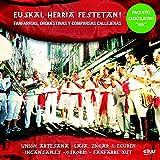 Euskal Herria Festetan! - Fanfarrias, Orqestinas Y Comparsas Callejeras