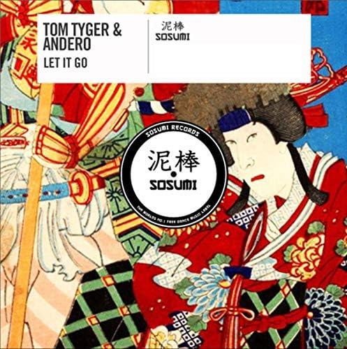 Tom Tyger & Andero