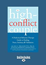 The High-Conflict Couple: Dialectical Behavior Therapy Guide to Finding Peace, Intimacy