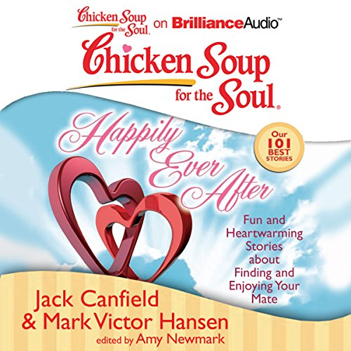 Page de couverture de Chicken Soup for the Soul: Happily Ever After