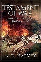 Testament of War: Literature, Art and the First Wold War