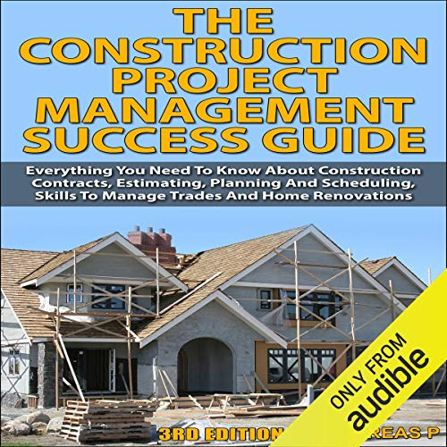 The Construction Project Management Success Guide, 3rd Edition  By  cover art