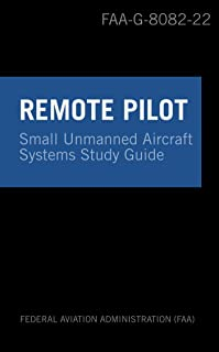 Remote Pilot sUAS Study Guide: For applicants seeking a small unmanned aircraft systems (sUAS) rating