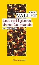 Les religions dans le monde: Nouvelle édition 2016 (Champs Essais) (French Edition)