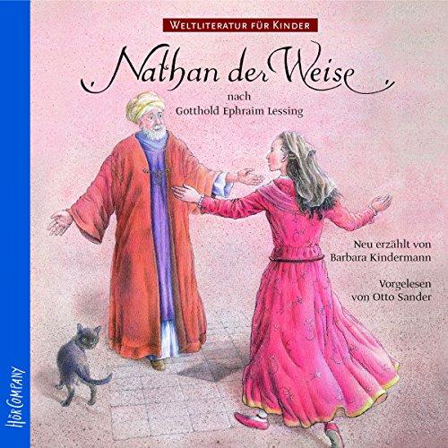 Nathan der Weise. Weltliteratur für Kinder Titelbild
