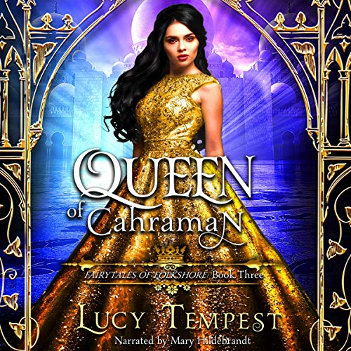 Queen of Cahraman: A Retelling of Aladdin audiobook cover art