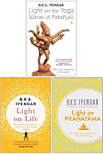 Light on the Yoga Sutras of Patanjali, Light on Life, Light on Pranayama 3 Books Collection Set By B.K.S. Iyengar