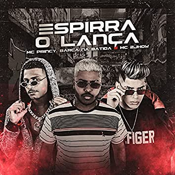 Espirra o Lança (feat. MC 2jhow) (Brega Funk)