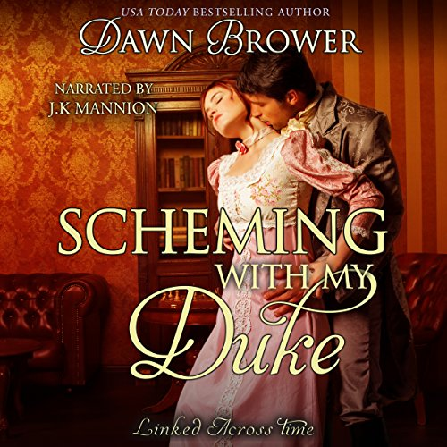 Scheming with My Duke audiobook cover art