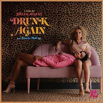 Drunk Again (feat. Travie McCoy)