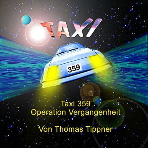 Operation Vergangenheit (Taxi 359, 1-6) Titelbild