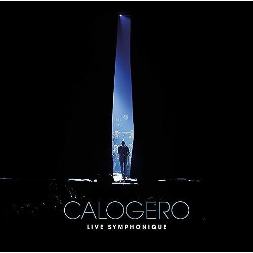 LIVE SYMPHONIQUE CALOGERO TÉLÉCHARGER