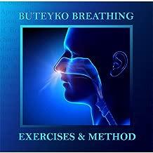 Buteyko Breathing Exercises & Method