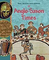 In Anglo Saxon Times (Men, Women & Children)